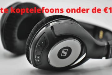 Beste koptelefoons onder de 150 euro