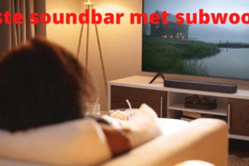Beste soundbar met subwoofer