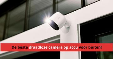 beste_draadloze_camera_op_accu